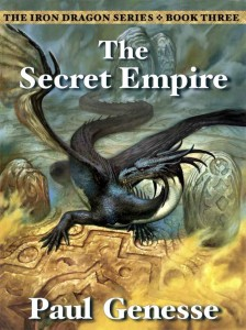Paul Genesse, novel, fantasy, the secret empire, iron dragon series
