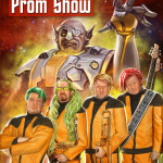 Craig Nybo, Funk Toast and the Pan-galactic Prom Show