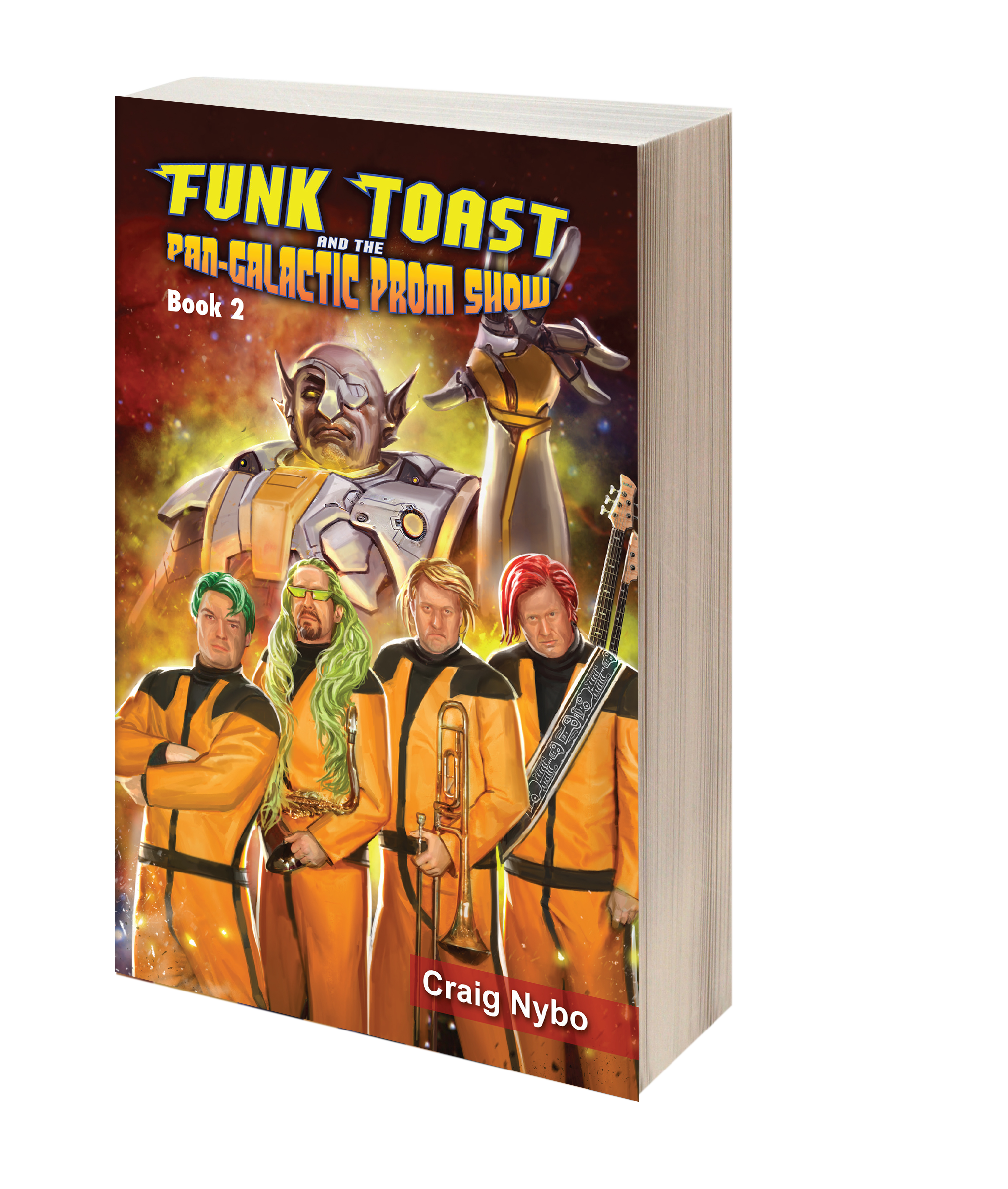 Book - Funk Toast and the Pan-Galactic Prom Show