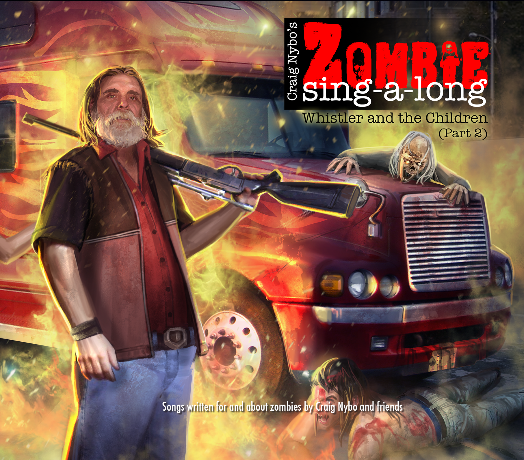 CD - Craig Nybo: Zombie Sing-a-Long: Whistler and the Children (Part 2)